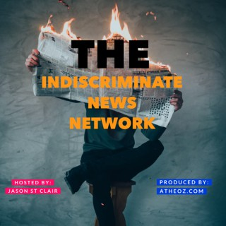 The Indiscriminate News Network
