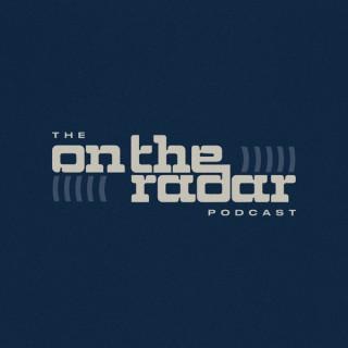 The On The Radar Podcast