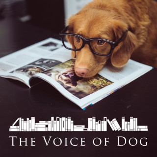The Voice of Dog