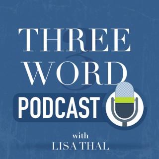 Three Word Podcast
