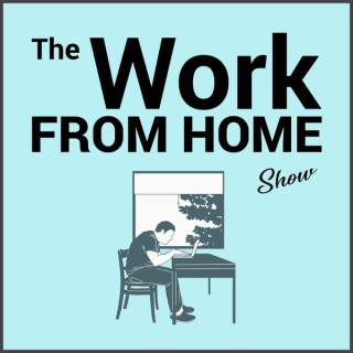 The Work From Home Show