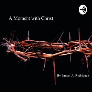 A Moment with Christ