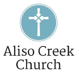 The Aliso Creek Church Podcast
