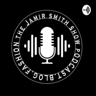 The JamirSmith Show