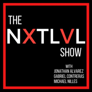 The NXTLVL Show