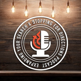 Expanding Your Search & Stopping For Directions Podcast w/Brent & Jodi Bailey