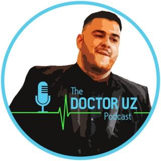 The Doctor Uz Podcast