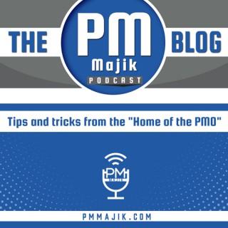 The PM Majik Blog Podcast