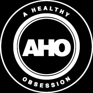 A Healthy Obsession