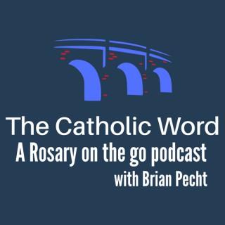 The Catholic Word Podcast