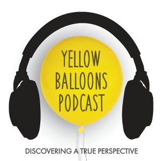The Yellow Balloons Podcast