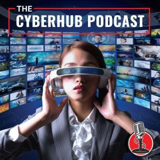 The CyberHub Podcast