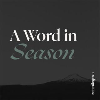 A Word in Season with Jeremy Walker