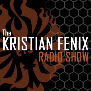 The Kristian Fenix Radio Show