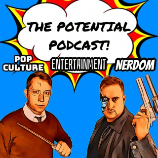 The Potential Podcast!