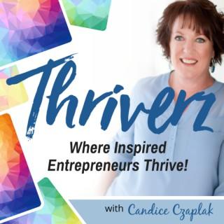 Thriverz: Where Inspired Entrepreneurs Thrive!