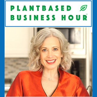 The Plantbased Business Hour