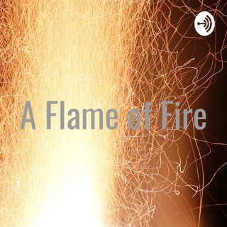 A Flame of Fire