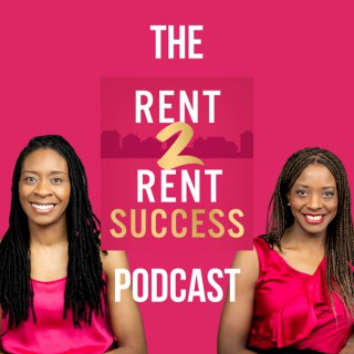 The Rent 2 Rent Success Property Podcast