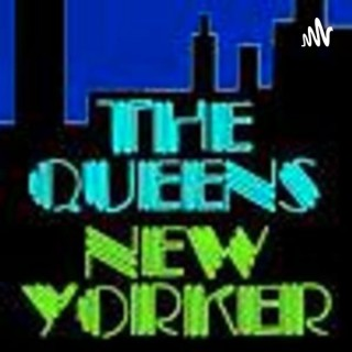 THE QUEENS NEW YORKER