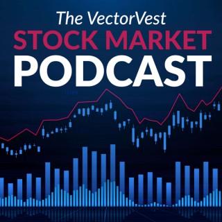 The VectorVest Stock Market Podcast