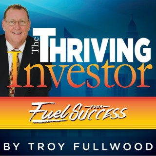 The Thriving Investor Show
