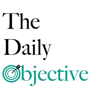 The Daily Objective