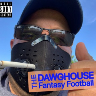 The Dawghouse Fantasy Football