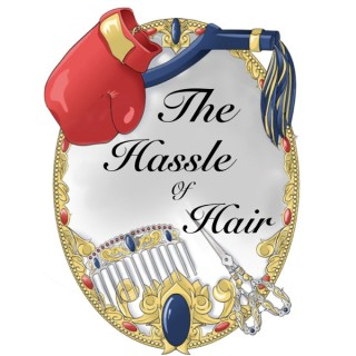 The Hassle of Hair