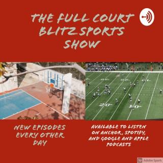 The Full Court Blitz Sports Show