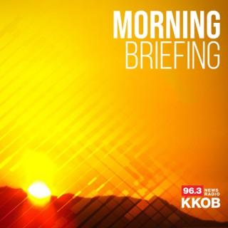 The KKOB Morning Briefing