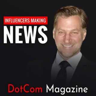 The DotCom Magazine Entrepreneur Spotlight
