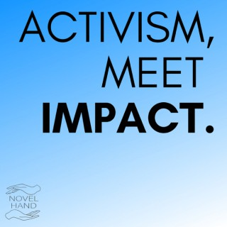 Activism, Meet Impact.