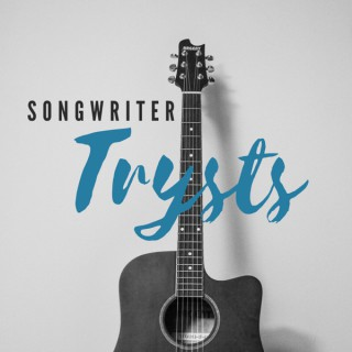 Songwriter Trysts