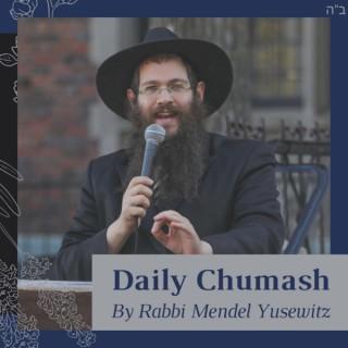 Daily Chumash By Rabbi Mendel Yusewitz