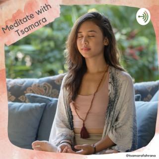 Meditate with Tsamara