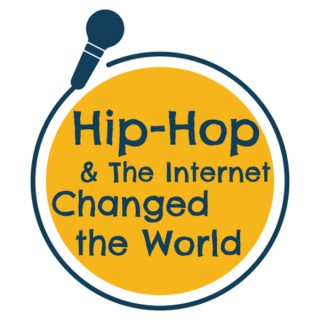 Hip-Hop & The Internet: Changed the World