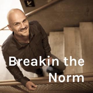 Breakin the Norm