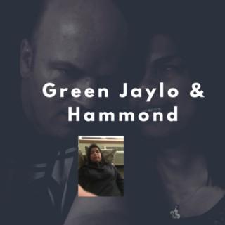 Green Jaylo & Hammond
