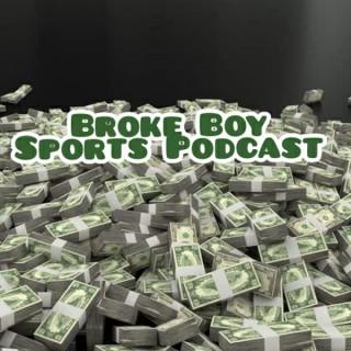 The Broke Boy Sports Podcast