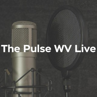 The Pulse WV Live