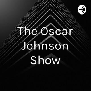 The Oscar Johnson Show