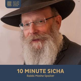10 Minute Sicha, Rabbi Moshe Spalter