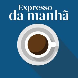 Expresso - Expresso da Manhã