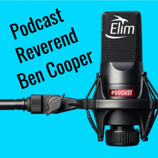 Reverend Ben Cooper's Podcast