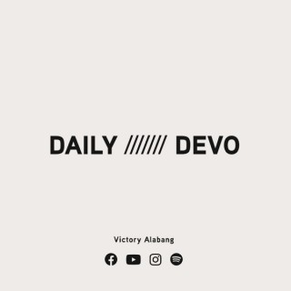 Daily Devo by Victory Alabang