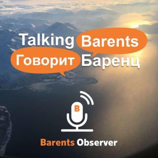 Talking Barents ??????? ??????
