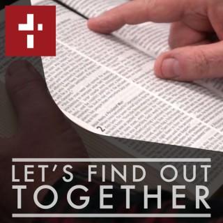 Let's Find Out Together