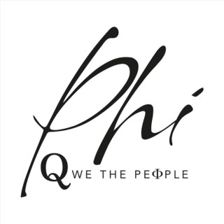 Phi | Q We The People