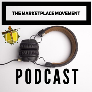 The MarketPlace Movement Podcast